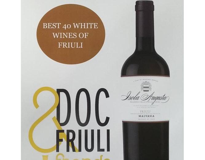 Malvasia Isola Augusta tra in migliori 40 vini bianchi del Friuli